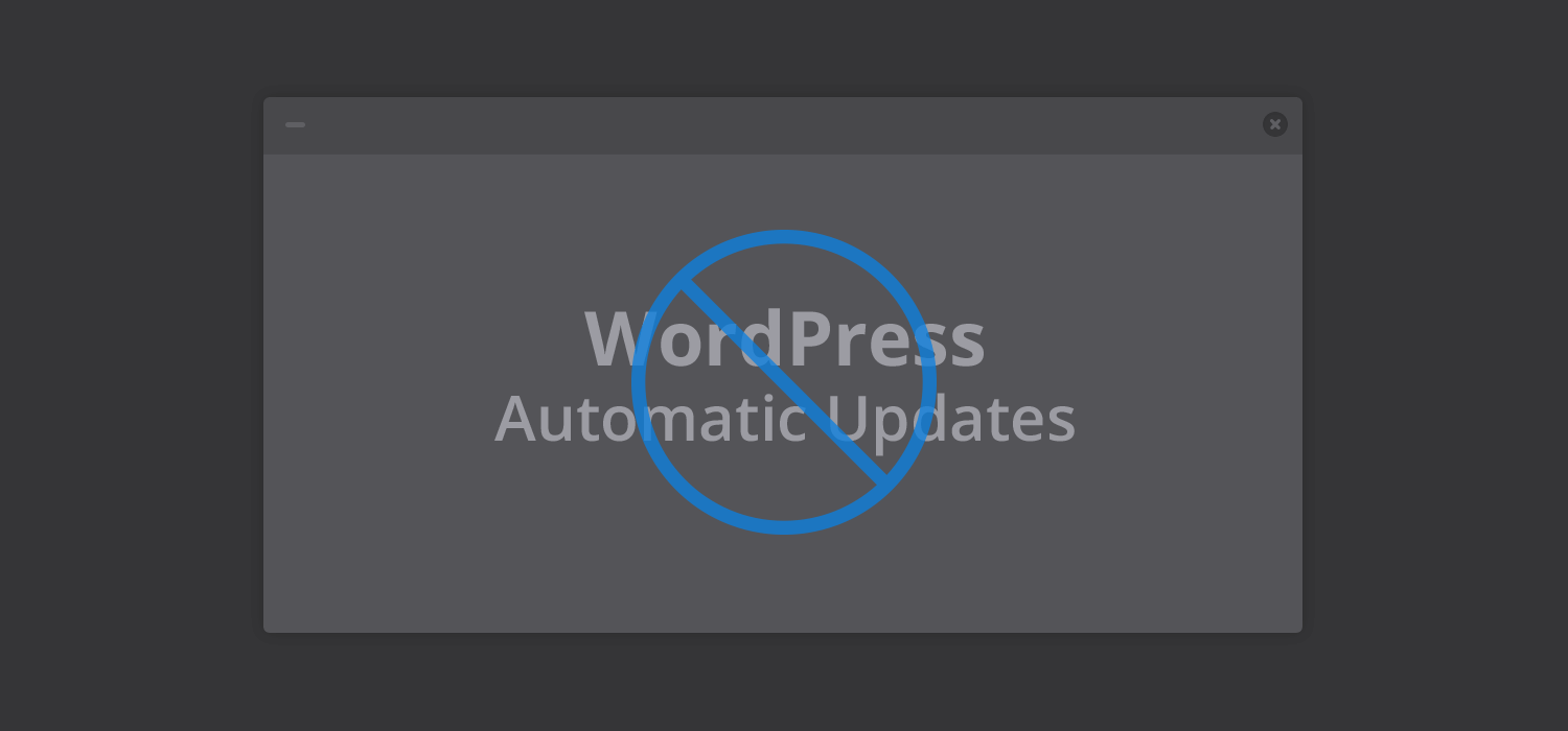 How to disable automatic updates in WordPress 3.7+